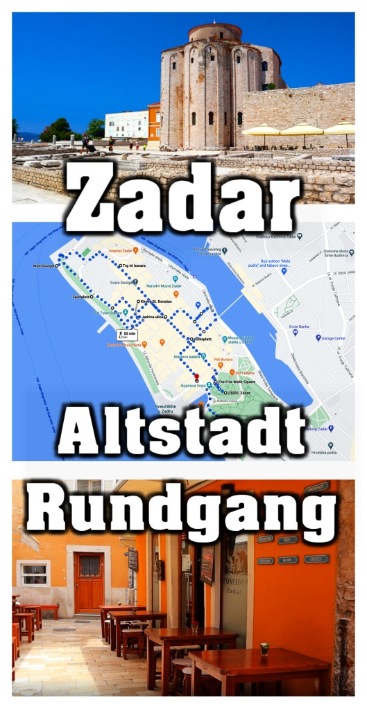 Zadar auf eigene Faust. Altstadt-Rundgang